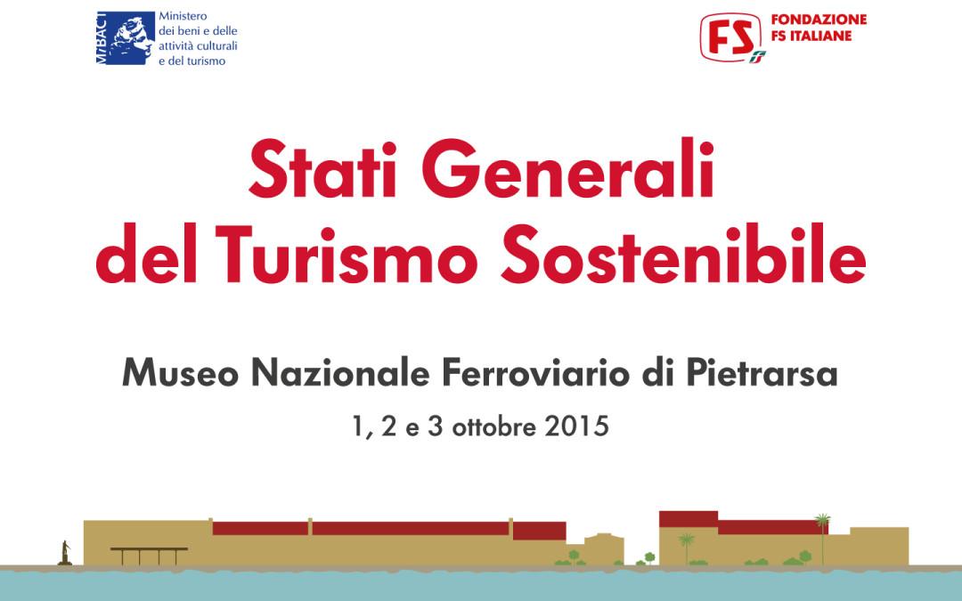 Stati Generali del Turismo Sostenibile, ad aprile un nuovo appuntamento.