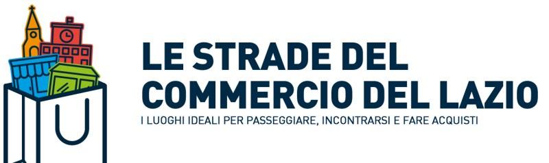 """Presentazione """"Le strade del commercio del Lazio"""" e """"Shop in Lazio"""""""